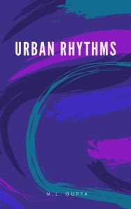 Urban Rhytms book by M L Gupta